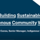 Title: Building Sustainable Indigineous Community Wealth